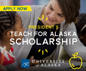 Teach for Alaska Scholarship application period now open!